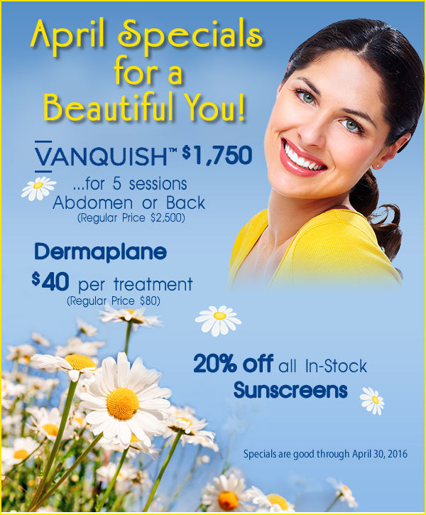 April Specials for a Beautiful You!