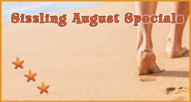 Sizzling Specials for August