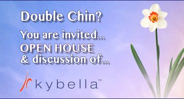 Join us for our Open House about Kybella